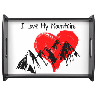 I Love My Mountains! Serving Tray