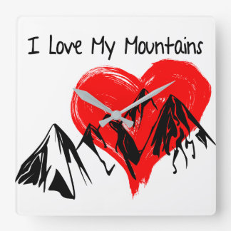 I Love My Mountains! Square Wall Clock
