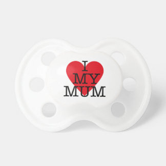 I Love My Mum Mothers Day Red Heart Baby Design Dummy