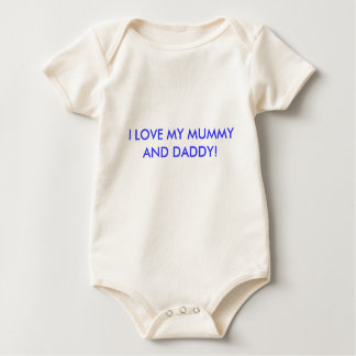 I LOVE MY MUMMY AND DADDY! ROMPERS