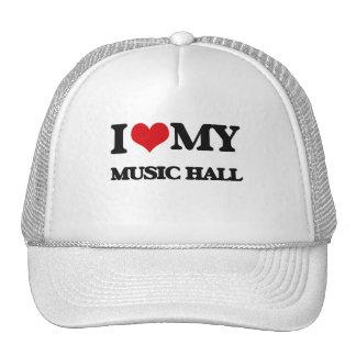 I Love My MUSIC HALL Trucker Hats