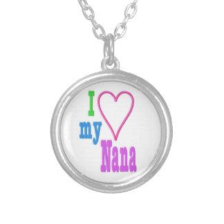 I Love my Nana Necklace