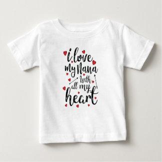 I Love my Nana with All my Heart Baby T-Shirt
