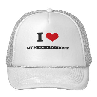 I Love My Neighborhood Mesh Hat