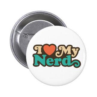 I Love My Nerd 6 Cm Round Badge