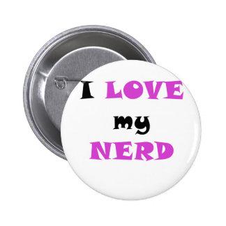 I Love my Nerd Buttons