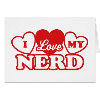 I Love My Nerd Card