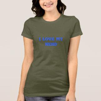 I Love my Nerd - Customized T-Shirt