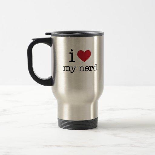 I love my nerd | I heart my nerd Mug