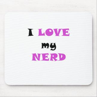 I Love my Nerd Mousepad