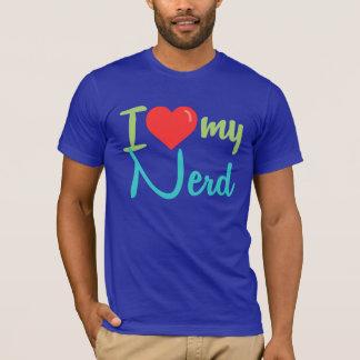 I Love My Nerd Shirt
