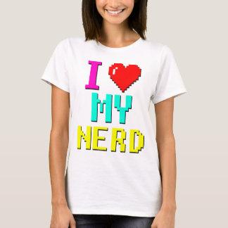 i love my nerd v3 T-Shirt