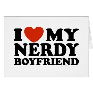 I Love My Nerdy Boyfriend Card