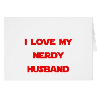 I Love My Nerdy Husband Card