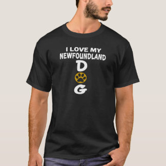 I Love My Newfoundland Dog Designs T-Shirt