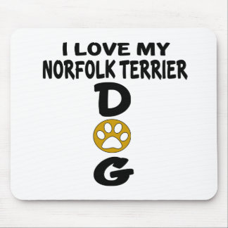 I Love My Norfolk Terrier Dog Designs Mouse Pad
