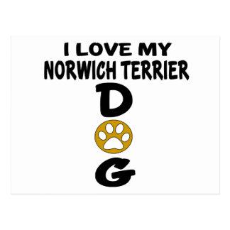 I Love My Norwich Terrier Dog Designs Postcard