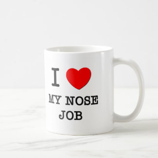 I Love My Nose Job Coffee Mugs
