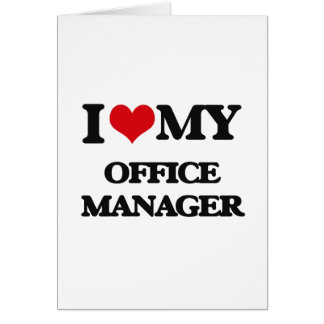 I love my Office Manager Card