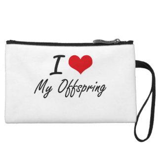I Love My Offspring Wristlet