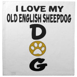 I Love My Old English Sheepdog Dog Designs Napkin