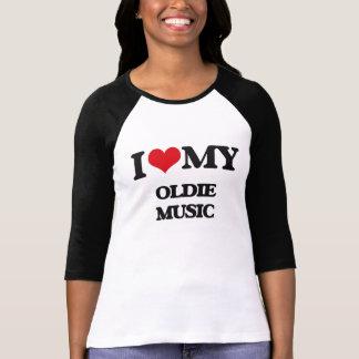 I Love My OLDIE MUSIC T Shirt