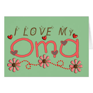 I Love My OMA Gifts Card
