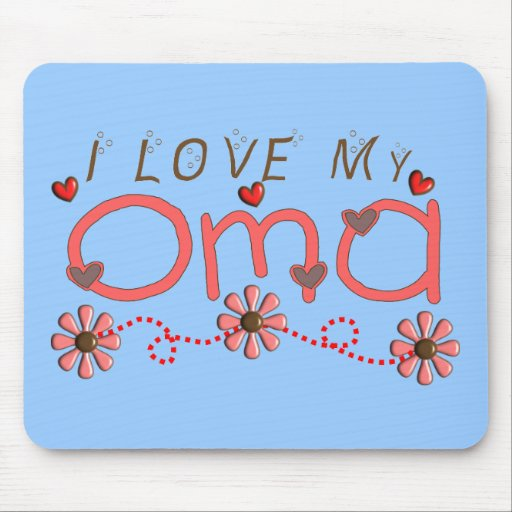 I Love My OMA Gifts Mousepads