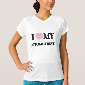 I love my Optometrist (Heart Made from Words) T-Shirt
