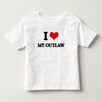 I Love My Outlaw T-shirts
