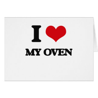 I Love My Oven Cards