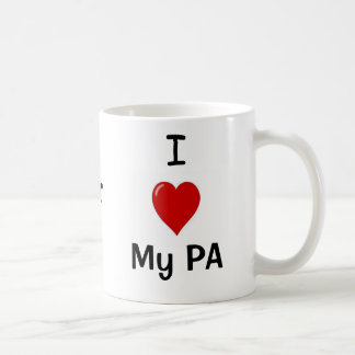 I Love My PA and My PA Loves Me! Mugs