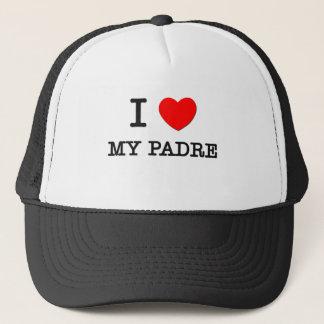I Love My Padre Trucker Hat