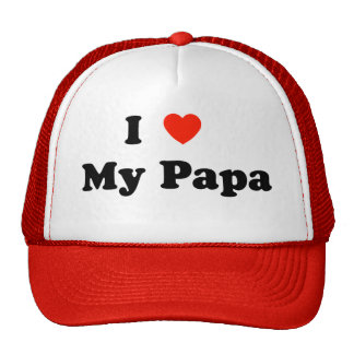 I Love My Papa Hat