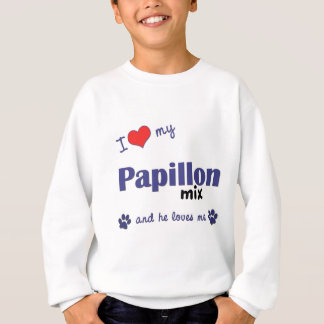 I Love My Papillon Mix (Male Dog) Sweatshirt