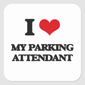 I Love My Parking Attendant Square Sticker