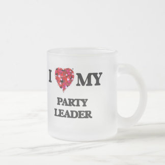 I love my Party Leader Frosted Glass Mug