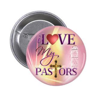 I Love My Pastors 6 Cm Round Badge
