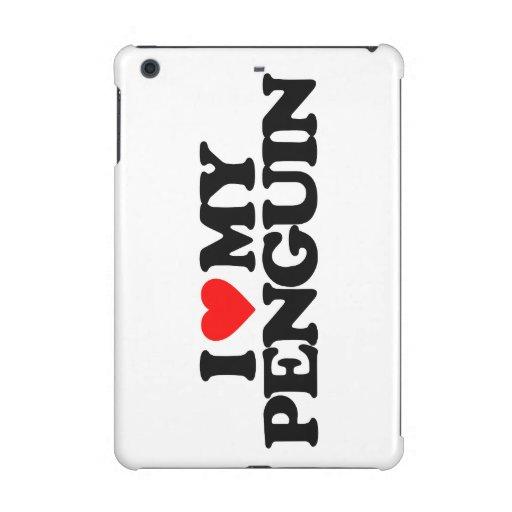 I LOVE MY PENGUIN iPad MINI COVER