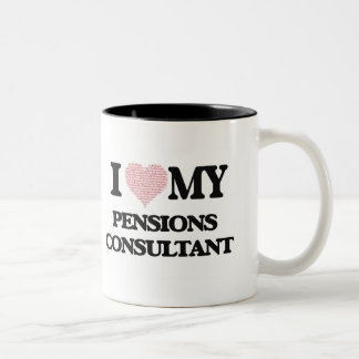 I love my Pensions Consultant (Heart Made from Wor Two-Tone Mug