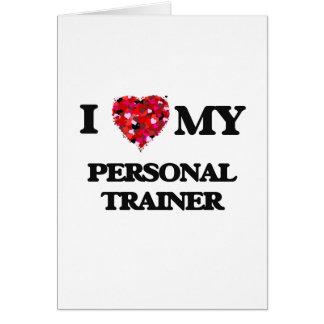 I love my Personal Trainer Card