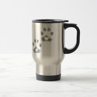 I love My Pet Travelers Mug