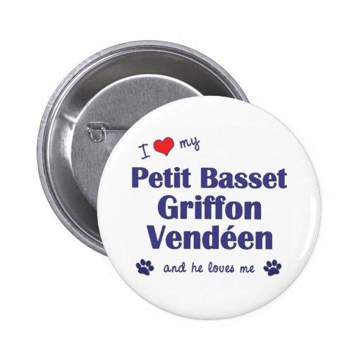 I Love My Petit Basset Griffon Vendeen (Male Dog) Button