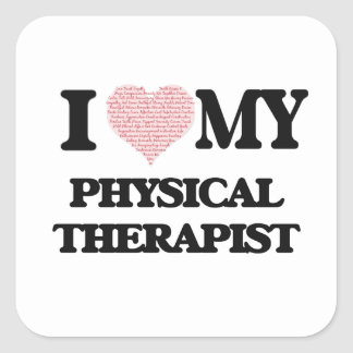 I love my Physical Therapist (Heart Made from Word Square Sticker