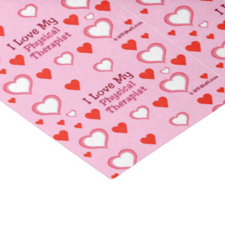I Love My Physical Therapist - Hearts Tissue Paper