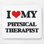 I love my Physical Therapist Mousemats