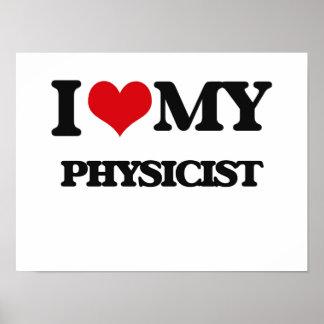 I love my Physicist Print