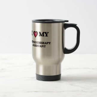 I love my Physiotherapy Assistant Stainless Steel Travel Mug