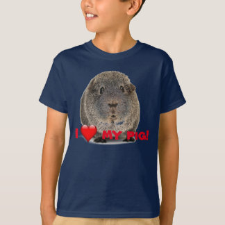 """""""I love my pig"""" - guinea pig that is T-Shirt"""