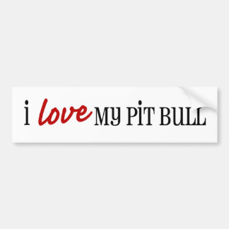 I Love My Pit Bull Bumper Sticker